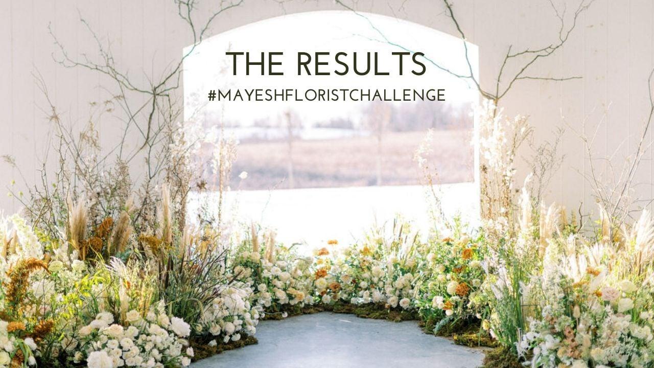 MAYESH-FLORIST-CHALLENGE-TIKTOK-results