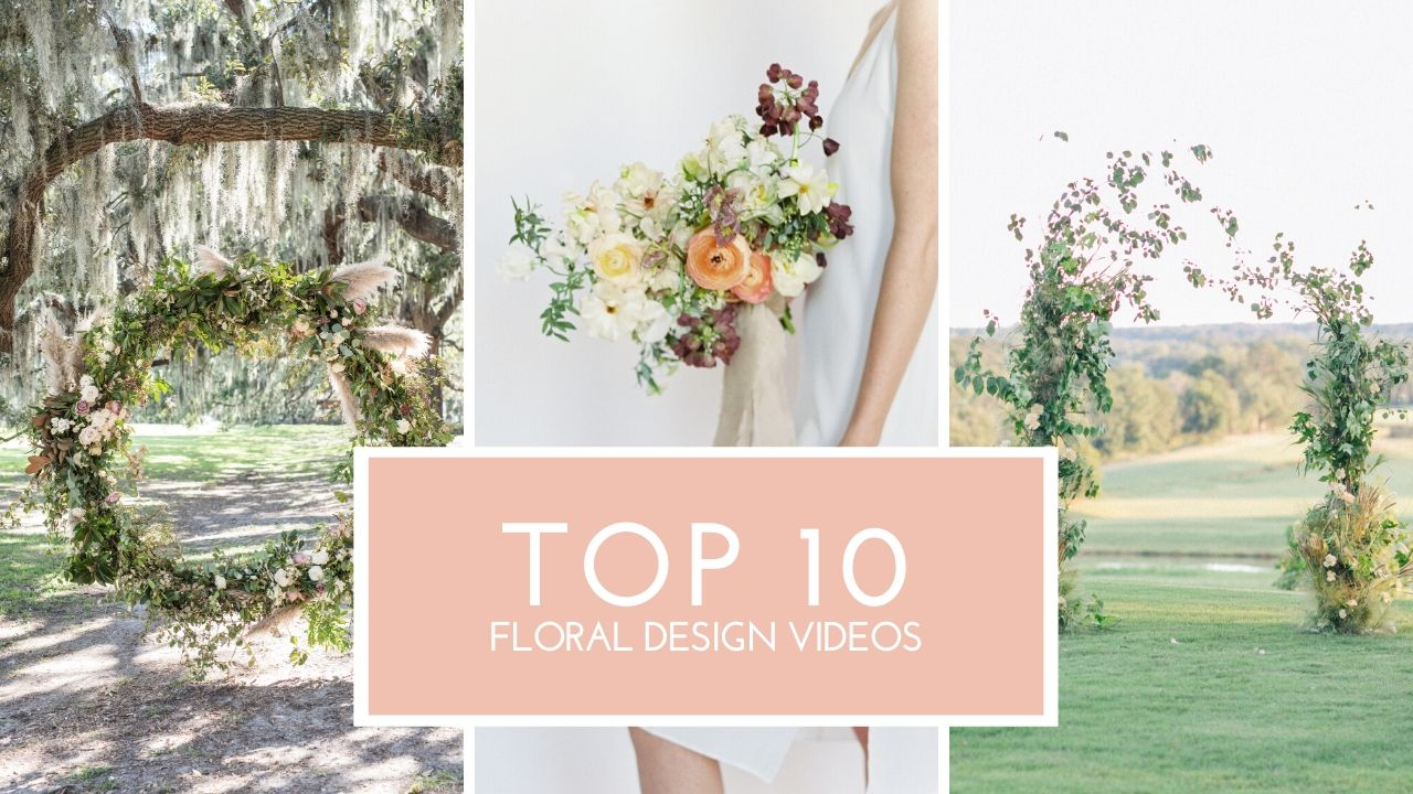 top 10 floral design videos to binge watch