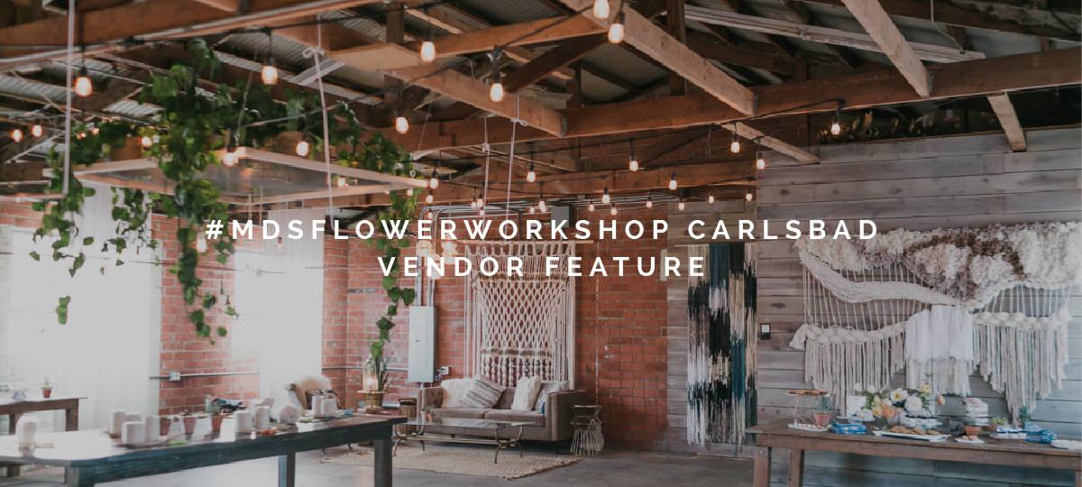 #MDSFlowerWorkshop Vendor Brick + Laurel