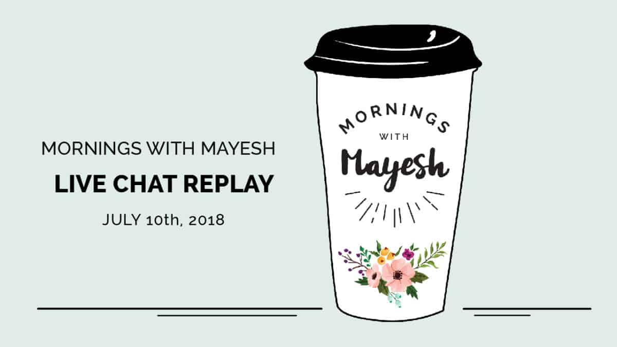 Mornings with Mayesh