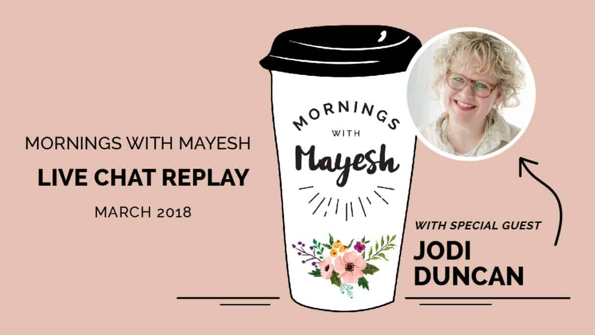 Mornings with Mayesh March 2018 with Jodi Duncan