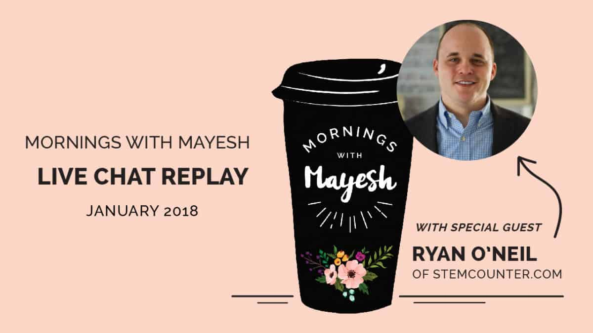 January 2018 Mornings with Mayesh