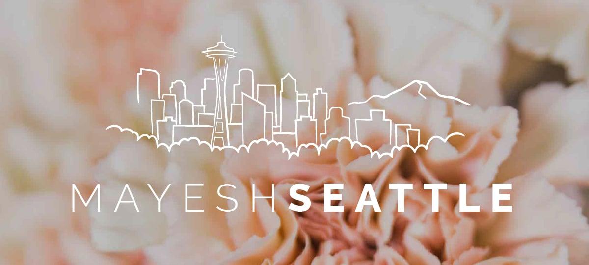 Mayesh Seattle
