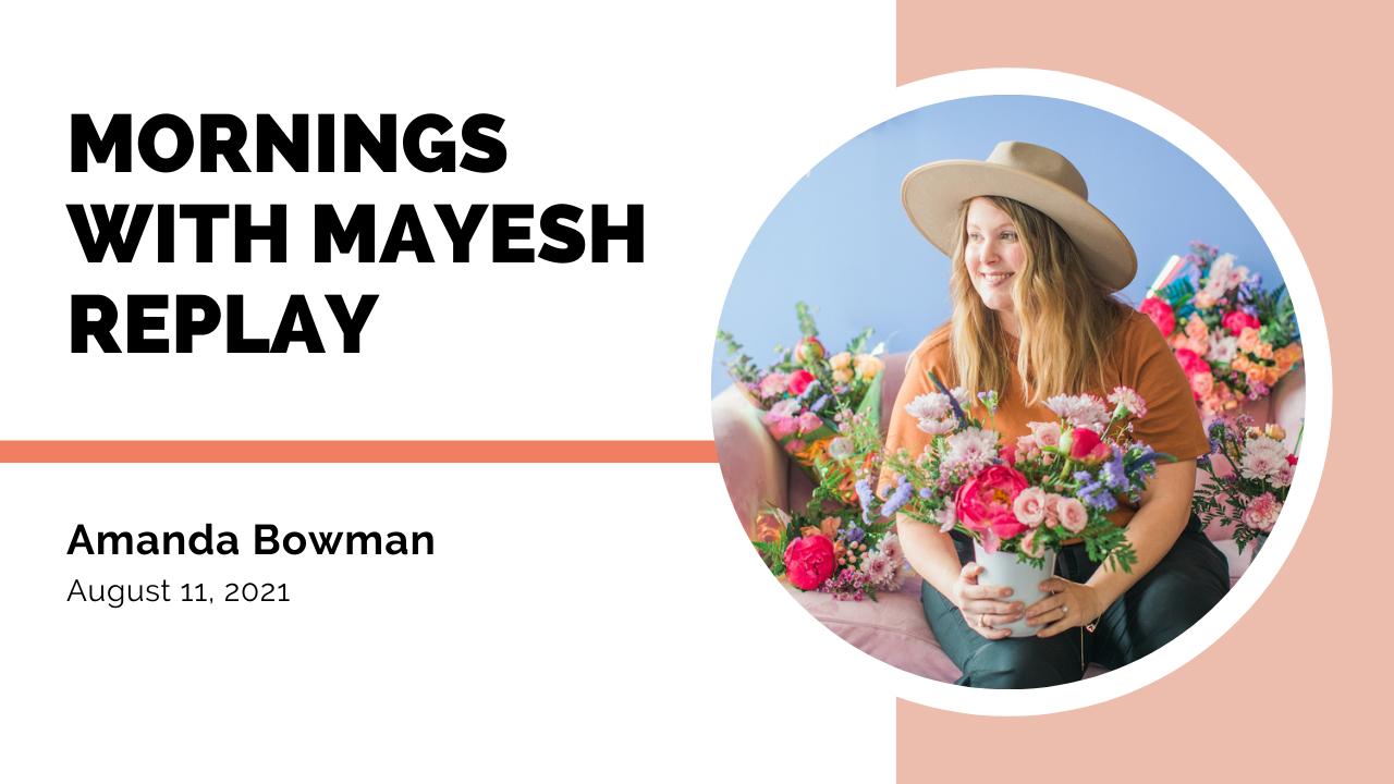 Mornings with Mayesh: Amanda Bowman