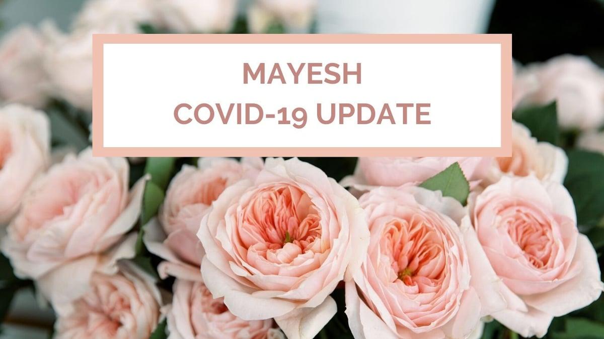 Mayesh COVID-19 update