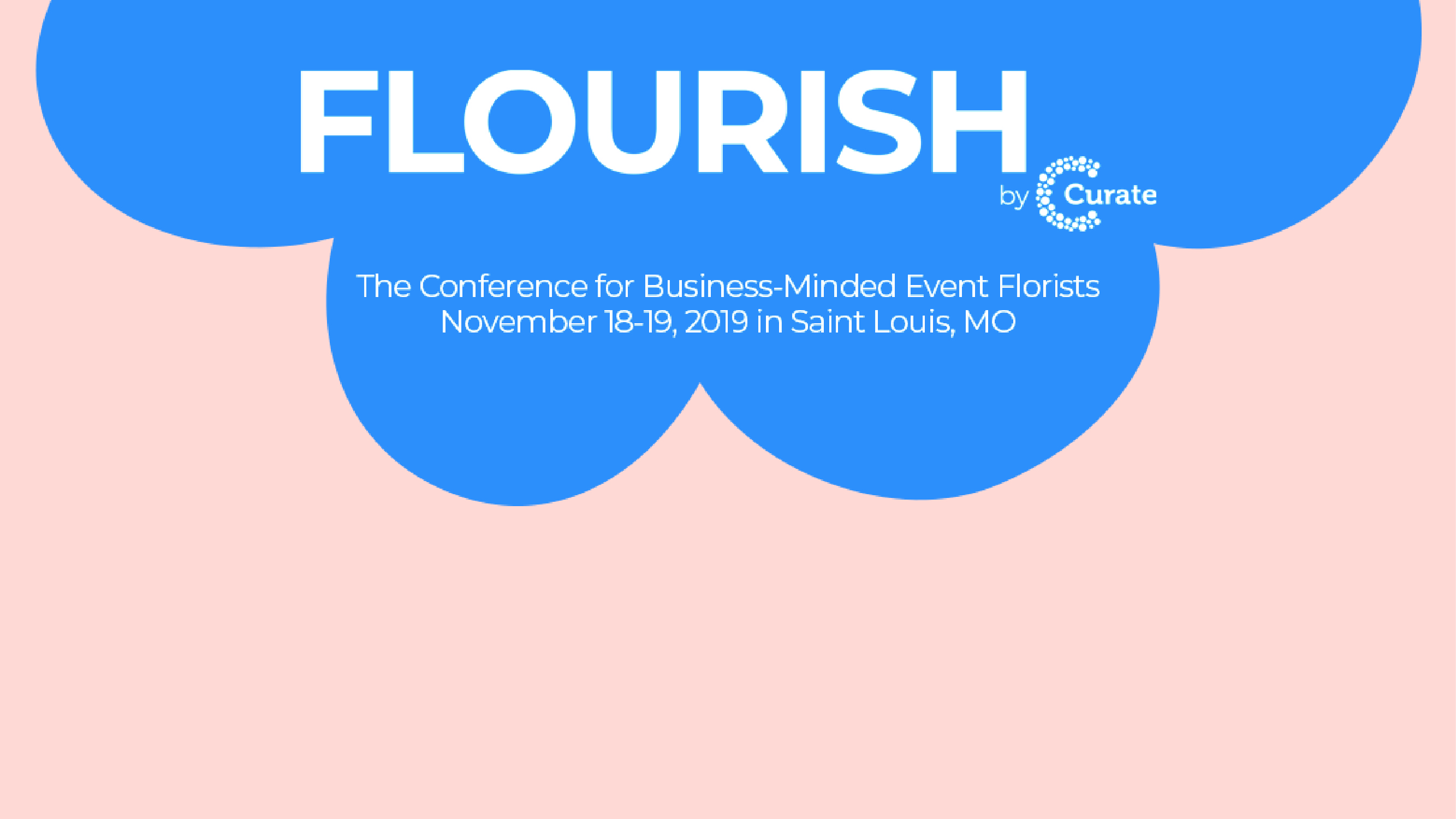 Flourish by Curate event poster.